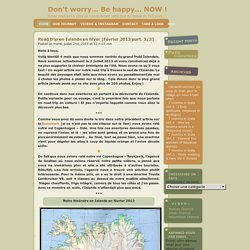 Don't worry… Be happy… NOW ! » Blog Archive » Road trip en Islande en hiver [Février 2013 part. 3/3]