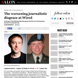 The worsening journalistic disgrace at Wired - Glenn Greenwald