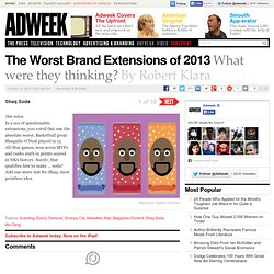 The Worst Brand Extensions of 2013