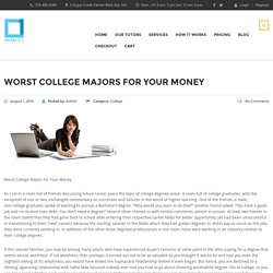 Worst College Majors for Your Money