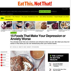 15 Worst Foods for Depression or Anxiety