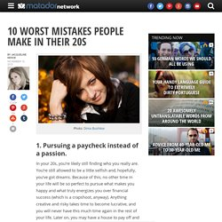 10 worst mistakes people make in their 20s
