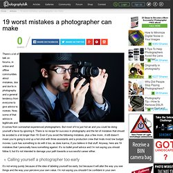 19 worst mistakes a photographer can make