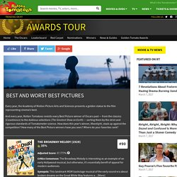 Best and Worst Best Pictures << Rotten Tomatoes – Movie and TV News