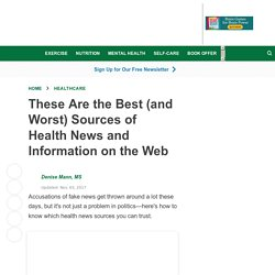 The Best (and Worst) Sources of Health News on the Web