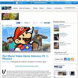 The Worst Video Game Science, Pt. 1: Physics from 1UP