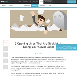 The 5 Worst Ways to Start Your Cover Letter