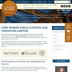 Fort Worth Child Custody Lawyer