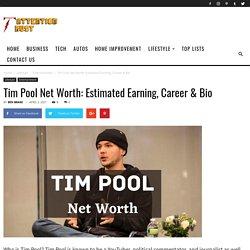 Tim Pool Net Worth: Estimated Earning, Career & Bio