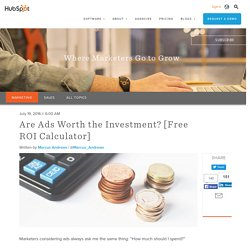 Are Ads Worth the Investment? [Free ROI Calculator]