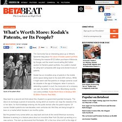 What's Worth More: Kodak's Patents, or Its People?