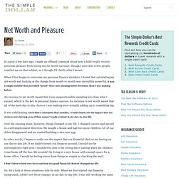 Net Worth and Pleasure
