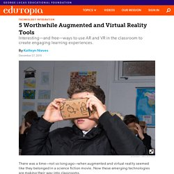 5 Worthwhile Augmented and Virtual Reality Tools