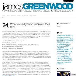 What would your curriculum look like? :: james-greenwood.com