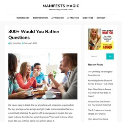 300+ Would You Rather Questions - Funny Would You Rather Questions