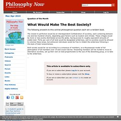 What Would Make The Best Society?