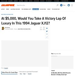 At $5,000, Would You Take A Victory Lap Of Luxury In This 1994 Jaguar XJ12?