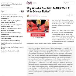 Why Would A Poet With An MFA Want To Write Science Fiction?