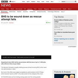 BHS to be wound down as rescue attempt fails