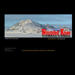 ...::: WOUNDED KNEE: THE MUSEUM :::...