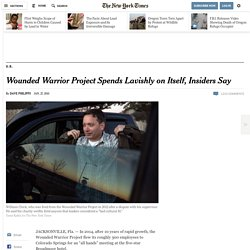 Wounded Warrior Project Spends Lavishly on Itself, Insiders Say