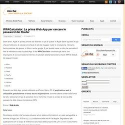 WPACalculator: La prima Web App per cercare le password dei Router
