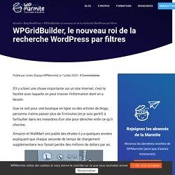 WPGridBuilder, le nouveau roi de la recherche WordPress par filtres