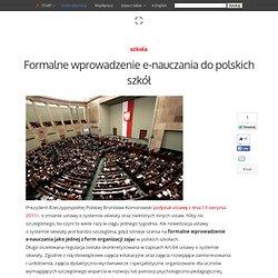 Formalne wprowadzenie e-nauczania do polskich szkół