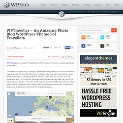 WPTraveller - An Amazing Photo Blog WordPress Theme For Travellers