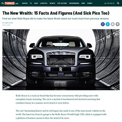 The New Wraith: 15 Facts And Figures (And Sick Pics Too)