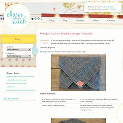 Wrap it Up! an iPad Envelope Tutorial