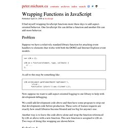 peter.michaux.ca - Wrapping Functions in JavaScript