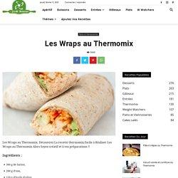 Les Wraps au Thermomix - Pains et Viennoiseries