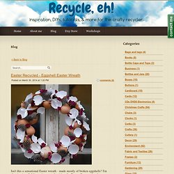 Wreaths - Recycle, eh