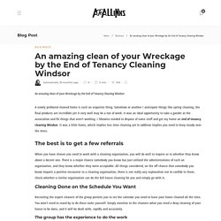 An amazing clean of your Wreckage by the End of Tenancy Cleaning Windsor - AtoAllinks