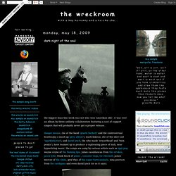 the wreckroom: dark night of the soul