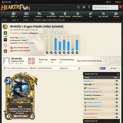 Wrektify's Dragon Paladin [Video included] - Hearthstone Decks