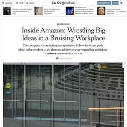 Inside Amazon: Wrestling Big Ideas in a Bruising Workplace