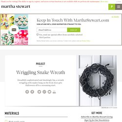 Wriggling Snake Wreath - Martha Stewart Crafts