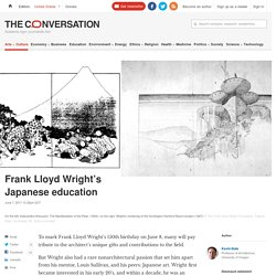Frank Lloyd Wright's Japanese education