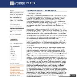 * FRANK LLOYD WRIGHT / LOGICA PLANULUI « Arhiprofesor's Blog