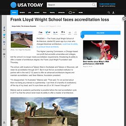 Frank Lloyd Wright School faces accreditation loss
