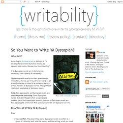 So You Want to Write YA Dystopian?