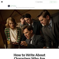 How to Write About Characters Who Are Smarter Than You