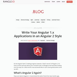 Write Your Angular 1.x Applications in an Angular 2 Style