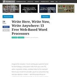 Write Here, Write Now, Write Anywhere: 13 Free Web-Based Word Pr