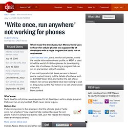 'Write once, run anywhere' not working for phones