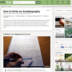 Wikihow : 4 Ways to Write an Autobiography