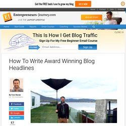 How To Write Award Winning Blog Headlines