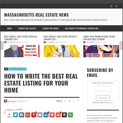 How to Write The Best Real Estate Listing For Your Home